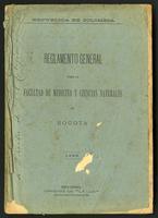 Reglamento general para la Facultad de Medicina y Ciencias Naturales de Bogotá (1895)