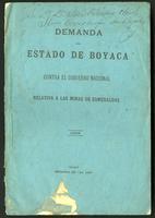 Demanda del Estado de Boyacá contra el gobierno nacional relativa a las minas de esmeraldas (1885)