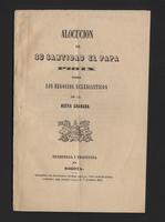 Alocución de su santidad el Papa Pio IX sobre los negocios eclesiásticos en la Nueva Granada (1853)