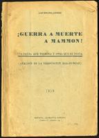 ¡Guerra a Muerte a Mammon! Una causa que termina y otra que se inicia (Análisis de la negociación Roa-Duncan) (1919)