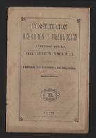 Constitución, acuerdos y resolución expedidos por la convención nacional del Partido Conservador de Colombia (1879)