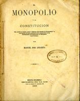 El monopolio y la constitución (1898)