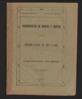 Presupuestos de rentas y gastos para el periodo fiscal de 1897 a 1898 y liquidación de estos (1896)