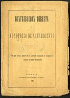 Contribución directa. Monopolio de aguardiente. Voto que salva la minoría de la comisión encargada de estudiar el informe del señor gobernador (1896)
