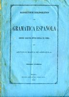 Memorándum bibliográfico de gramática española. Segundo grado del estudio general del idioma (1879)