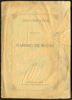 Documentos relativos al Camino de Micay  (1899)