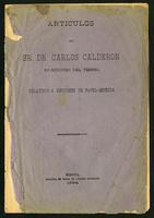 Articulos del Sr. Dr. Carlos Calderón, ex-Ministro del Tesoro, relativos a emisiones de papel-moneda (1894)