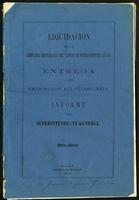 Liquidación de la Compañía Empresaria del Camino del Buenaventura a Cali. Entrega a los empresarios del ferrocarril. Informe del Superintendente General (1874)