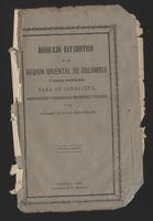 Bosquejo estadístico de la región oriental de Colombia y medios económicos para su conquista, sometimiento y desarrollo industrial y político (1880)