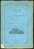 Informe de la comisión nombrada para la práctica de una visita en la ferrería de Samacá (1880)
