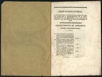 Presupuesto jeneral de las cantidades necesarias para cubrir los gastos ordinarios y extraordinarios de la administración de la república en el año económico de 1o de Septiembre de 1846 a 31 de Agosto de 1847 (1846)