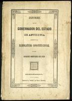 Informe que el Gobernador del Estado de Antioquia, presenta a la Legislatura Constitucional en sus sesiones ordinarias de 1859. (1859)