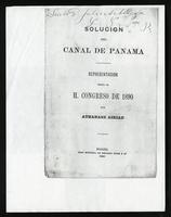 Solución del Canal de Panamá. Presentación hecha al h. Congreso de 1890  (1890)