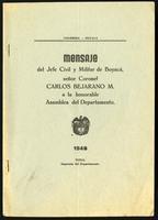 Mensaje del Jefe Civil y Militar de Boyacá, señor Coronel Carlos Bejarano M. a la honorable Asamblea del Departametno