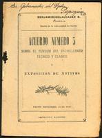 Acuerdo Número 3 sobre el Pensum del Bachillerato técnico y clásico y Exposición de motivos. (1920)