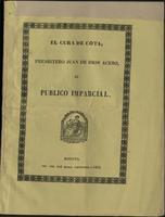 El Cura de cota, Presbítero Juan de Dios acero, al Público Imparcial (1852)