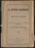La Gestión Hacendaria de la Revolución: Colección de artículos publicados en