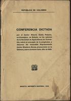 Conferencia Dictada por el doctor Alberto Abello Palacio, ex-Consejero de Estado, en los salones de la Sociedad de Agricultores de Colombia, sobre el concepto de la propiedad, y discurso del honorable Representante doctor Eleuterio Serna, pronunciado en la Cámara, sobre el mismo tema.  Año de 1931. (1932)
