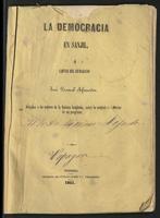 La democracia en Sanjil, o cartas del ciudadano José Pascual Afanador, dirijidas a los señores de la Nobleza Sanjileña, sobre la naturaleza i efectos de un programa (1851)
