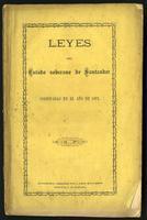 Leyes del Estado S. de Santander codificadas en el año de 1871 (1871)