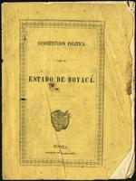 Constitución Politica para el Estado de Boyacá. , leyes I decretos del Estado de Boyacá (1857)