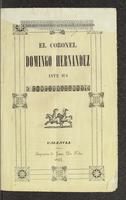 El coronel Domingo Hernández ante sus conciudadanos (1847)