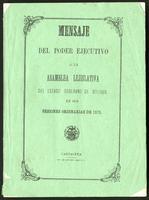 Mensaje del poder ejecutivo a la Asamblea Legislativa del Estado Soberano de Bolívar, en sus sesiones ordinarias 1875 (1875)