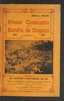 Primer Centenario de la Batalla de Boyacá 1819-1919 La Campaña Libertadora de 1819 (1919)