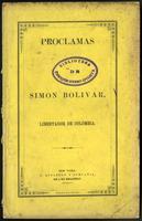 Proclamas de Simón Bolívar, Libertador de Colombia (1853)