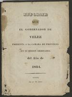 Informe que el gobernador de Vélez presenta a la cámara de provincia en su sesión ordinaria del  año de 1834 (1834)
