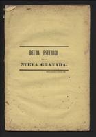 Memoria sobre la deuda esterior de la Nueva Granada, presentada por el Secretario del Hacienda de la Confederacion, al Congreso Nacional de 1861 (1861)