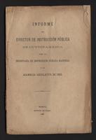 Informe del Director de Instrucción Pública de Cundinamarca para la Secretaría de Instrucción Pública Nacional y la Asamblea Legislativa de 1883 (1883)