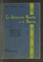 La inmigración amarilla a la América
