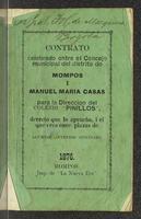 Contrato celebrado entre el Concejo municipal del distrito de Mompós i Manuel María Casas, para la dirección del Colegio Pinillos, decreto que lo aprueba, i el que  crea once plazas alumnos internos oficialmente (1876)