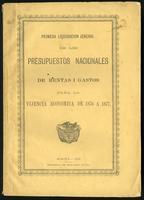 Primera liquidación jeneral de los presupuestos nacionales de rentas i gastos para la vijencia económica de 1876 a 1877 (1876)